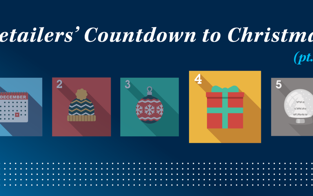 Retailers' Countdown to Christmas (pt. 4)