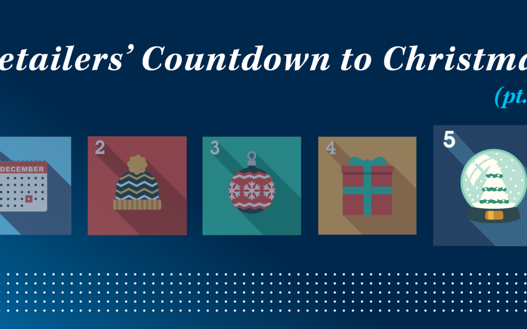 Retailers' Countdown to Christmas (pt. 5)